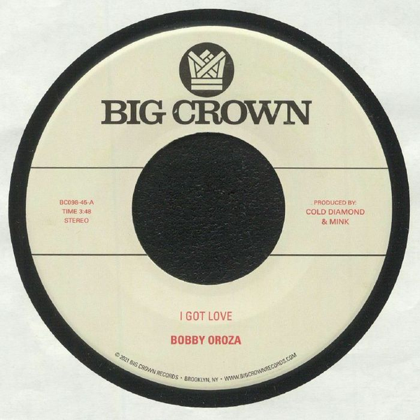 "Bobby Oroza ‎– I Got Love / Loving Body (Vinyl 7"")"