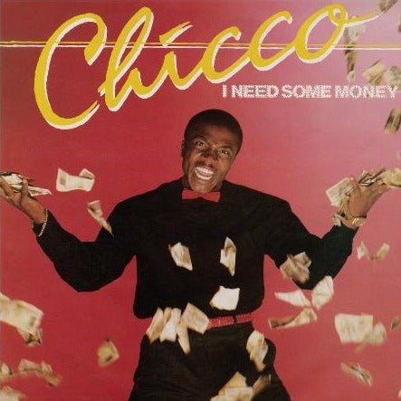 "Chicco ‎– I Need Some Money / We Can Dance (Vinyl 12"") [PREORDER]"