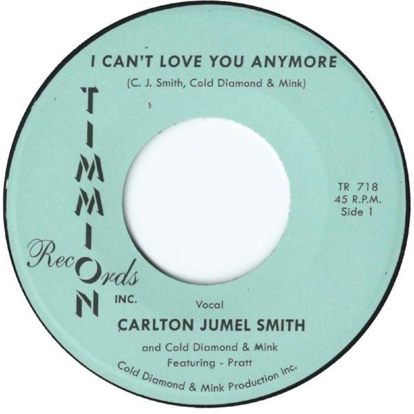 "Carlton Jumel Smith ‎– I Can't Love You Anymore (Vinyl 7"")"