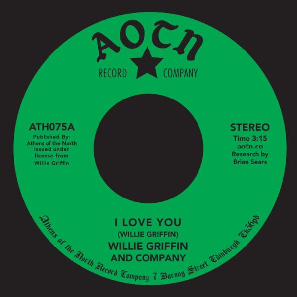 "Willie Griffin - I Love You (Vinyl 7"")"