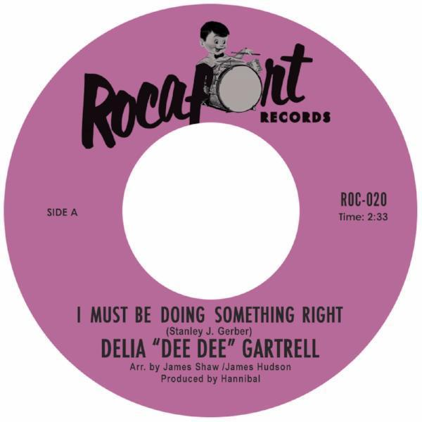 "Delia Gartrell - I Must Be Doing Something Right (Vinyl 7"")"