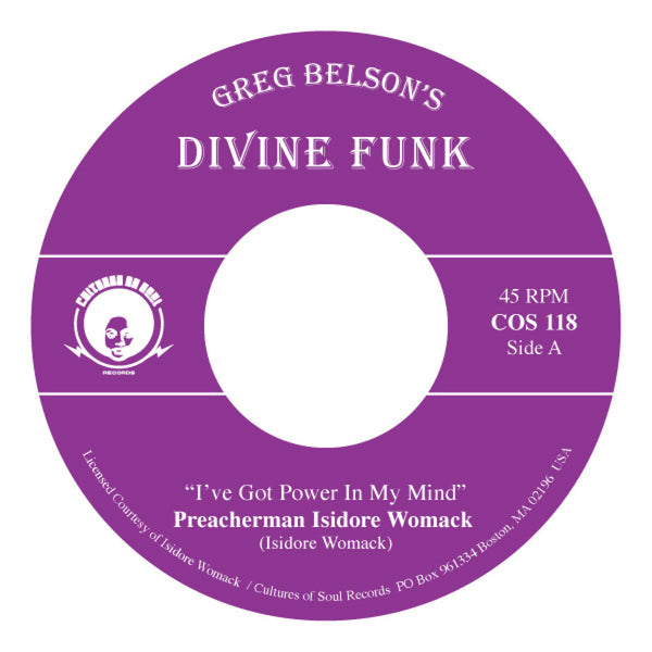 "Preacherman Isidore Womack/ Allen Gauff Jr ‎– I've Got Power In My Mind (Vinyl 7"") [PREORDER]"
