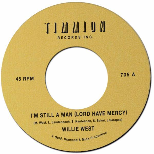 "Willie West ‎– I'm Still A Man (Lord Have Mercy) (Vinyl 7"")"