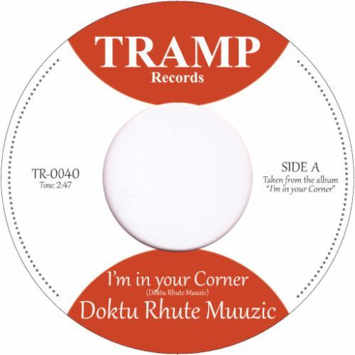 "Doktu Rhute Muuzic – I'm In Your Corner / Tip Jar (Vinyl 7"")"