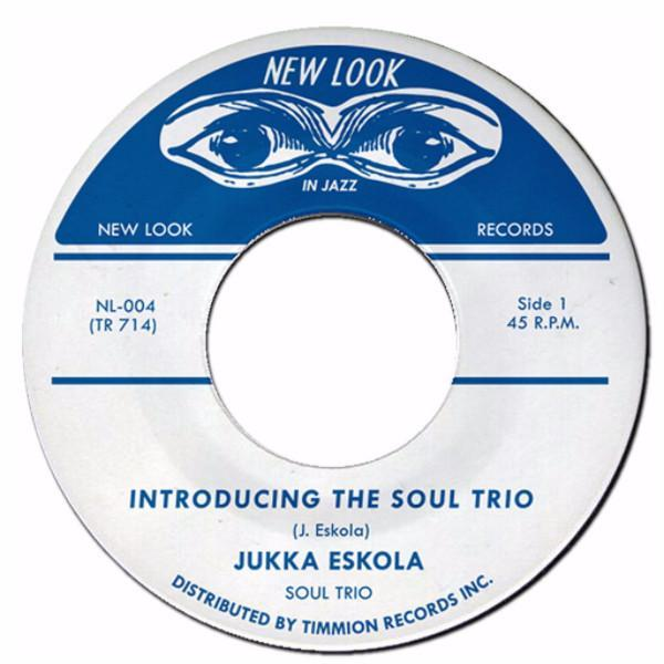 "Jukka Eskola Soul Trio - Introducing the Soul Trio (Vinyl 7"")"