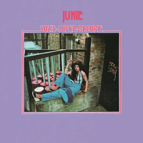 Junie - Suzie Super Groupie (Vinyl LP)