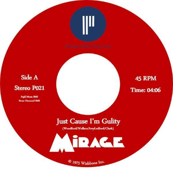 "Mirage - Just Cause I'm Guilty (Vinyl 7"")"