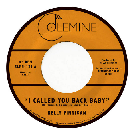 "Kelly Finnigan - I Called You Back Baby (Vinyl 7"")"