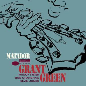 Grant green - Matador (Vinyl LP) - Rook Records