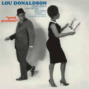 Lou Donaldson - Good Gracious! (Vinyl LP) - Rook Records