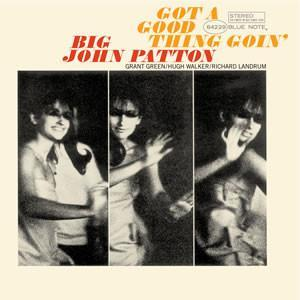 Big John Patton - Got A Good Thing Goin' (Vinyl LP) - Rook Records