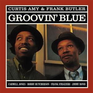 Curtis Amy & Frank Butler - Groovin' Blue (Vinyl LP) - Rook Records