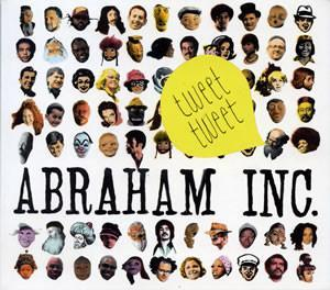 Abraham Inc. - Tweet Tweet (Vinyl LP) - Rook Records
