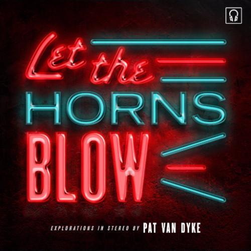 "Pat Van Dyke - Let the Horns Blow (Vinyl 7"")"