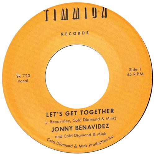 "Jonny Benavidez and Cold Diamond & Mink ‎– Let's Get Together (Vinyl 7"")"