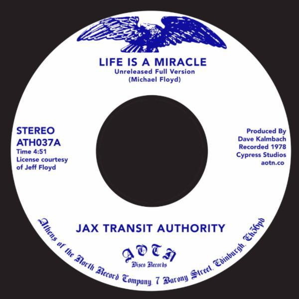 "Jax Transit Authority - Life Is a Miracle (Vinyl 7"")"
