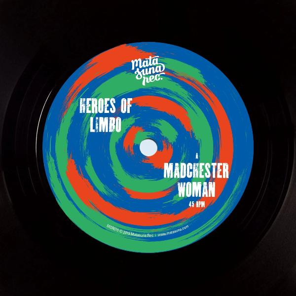 "Heroes Of Limbo ‎– Madchester Woman (Vinyl 7"")"