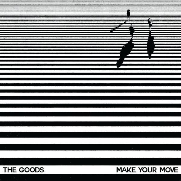 "The Goods - Make Your Move (Vinyl 12"")"