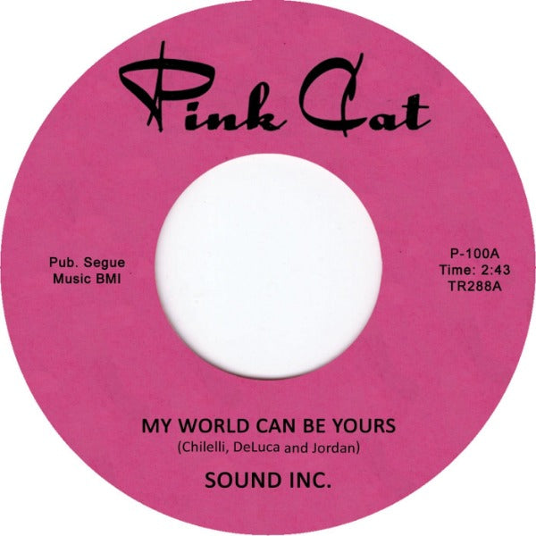 "Sound Inc. ‎– My World Can Be Yours / Time Past And Present (Vinyl 7"")"