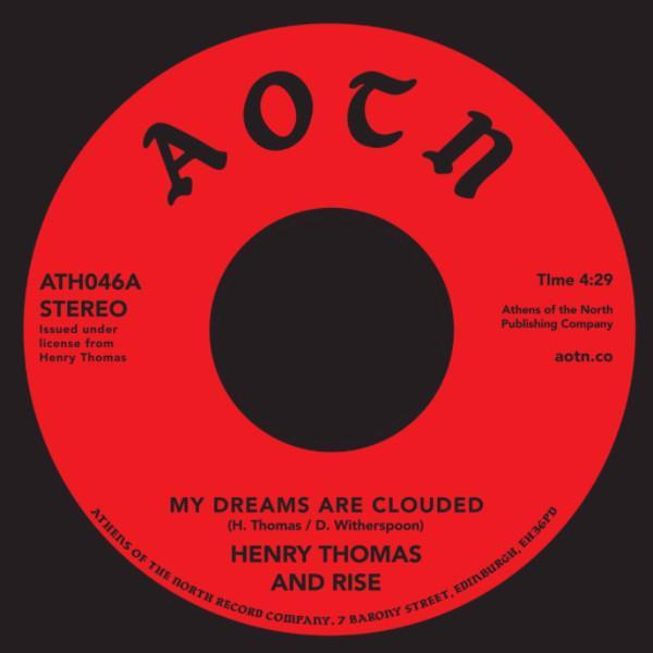"Henry Thomas And Rise ‎– My Dreams Are Clouded (Vinyl 7"")"