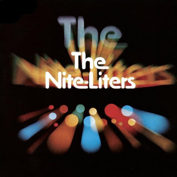 The Nite-Liters – The Nite-Liters (Vinyl LP)