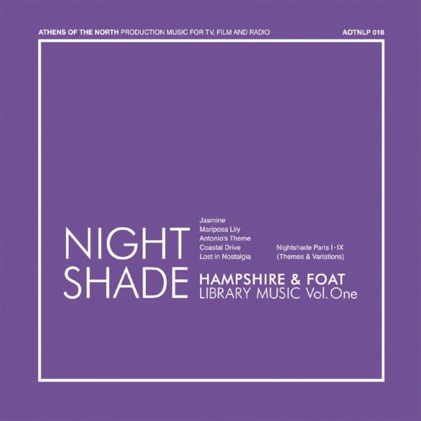 Hampshire & Foat - Nightshade (Vinyl LP)