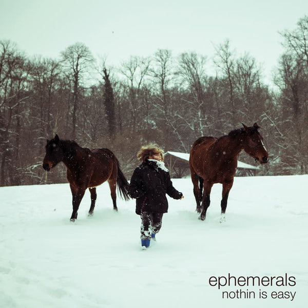 Ephemerals ‎– Nothin Is Easy (Vinyl LP)
