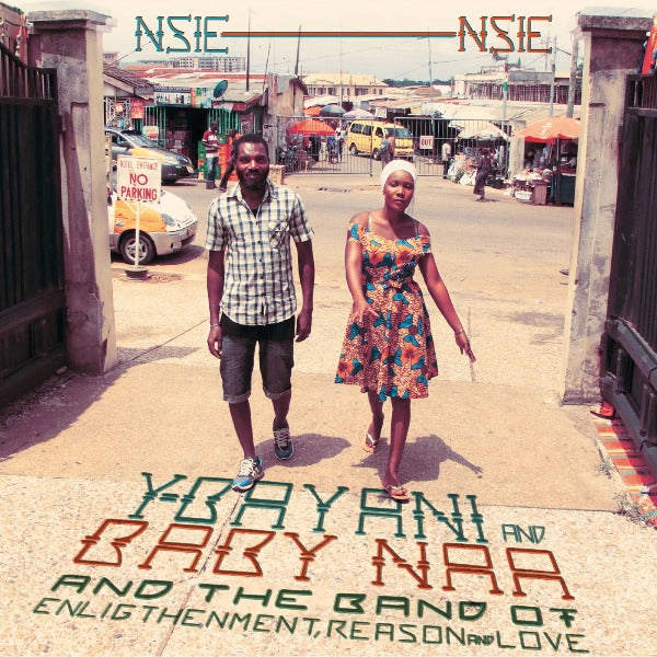 Y-Bayani, Baby Naa And The Band Of Enlightenment ‎– Nsie Nsie (Vinyl LP)