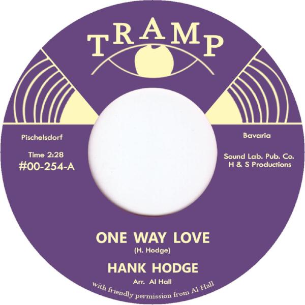 "Hank Hodge - One Way Love (Vinyl 7"")"