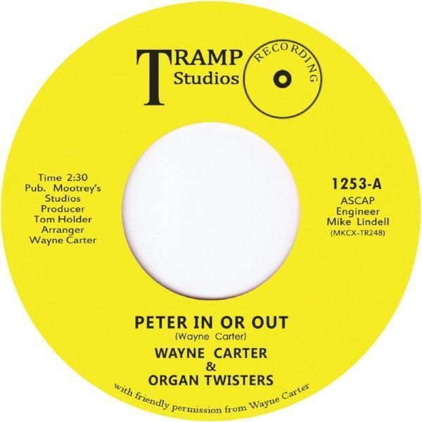 "Wayne Carter & Organ Twisters ‎– Peter In Or Out (Vinyl 7"")"