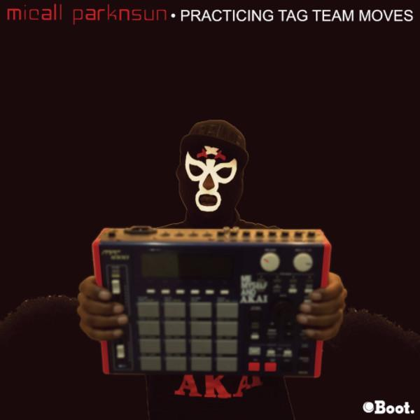 "Micall Parknsun - Practicing Tag Team Moves (Vinyl 12"")"