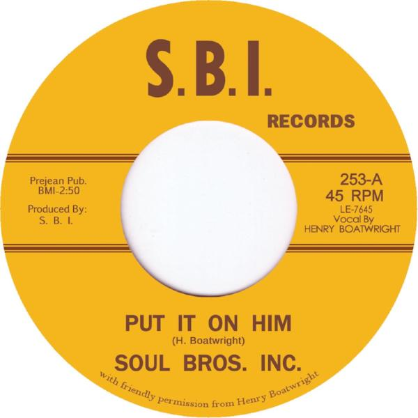"Soul Brothers Inc. - Put It on Him (Vinyl 7"")"