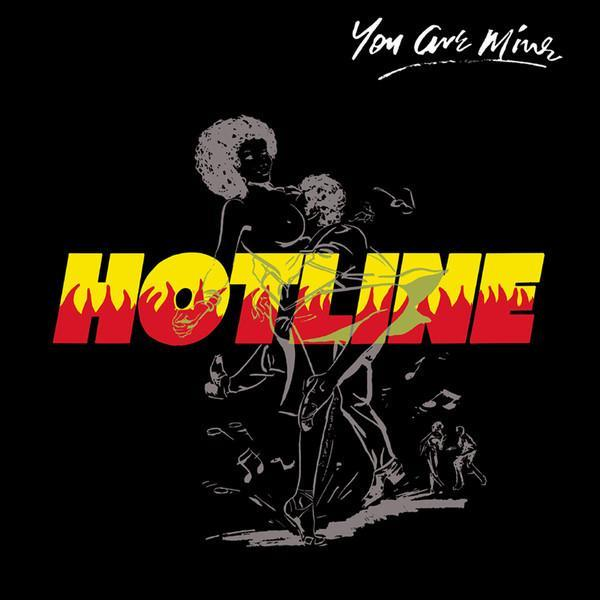 Hotline  ‎– You Are Mine [Jamwax Edition] (Vinyl LP)