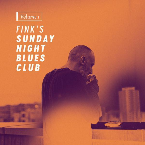 Fink ‎– Fink's Sunday Night Blues Club, Vol. 1 (Vinyl LP)