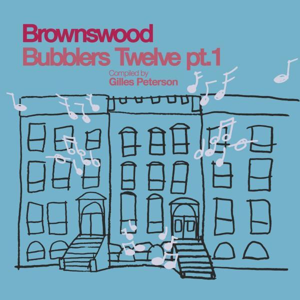 Various – Brownswood Bubblers Twelve Pt. 1 (Vinyl LP)