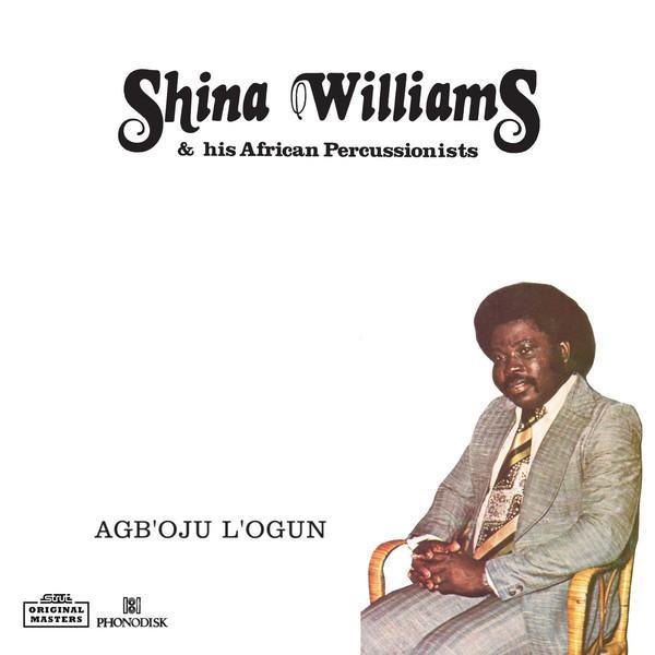 "Shina Williams & His African Percussionists ‎– Agboju Logun (Vinyl 12"")"
