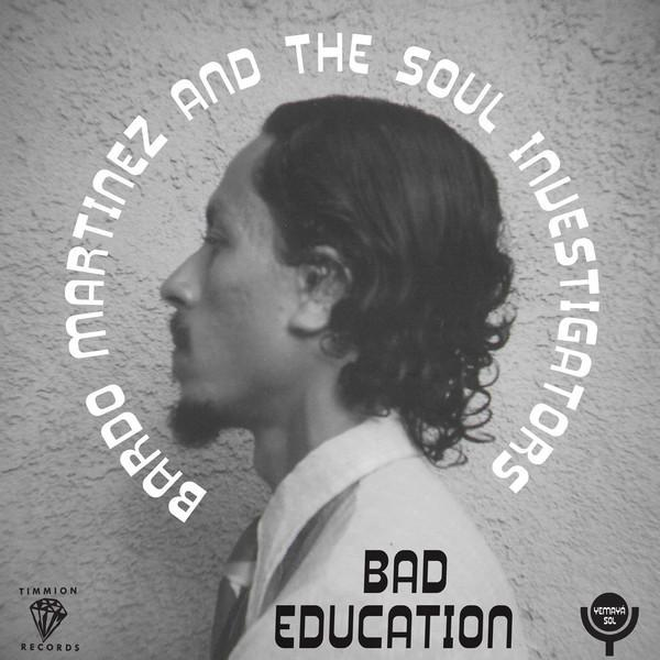 "Bardo Martinez And The Soul Investigators ‎– Bad Education (Vinyl 7"")"