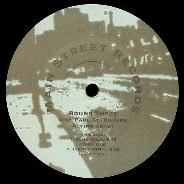 "Round Three Feat. Paul St. Hilaire – Acting Crazy (Vinyl 12"")"
