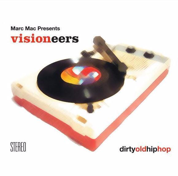 Marc Mac Presents Visioneers ‎– Dirty Old Hip Hop (Vinyl 2LP)
