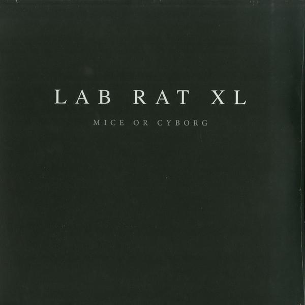 Lab Rat XL ‎– Mice Or Cyborg (Vinyl 2LP)