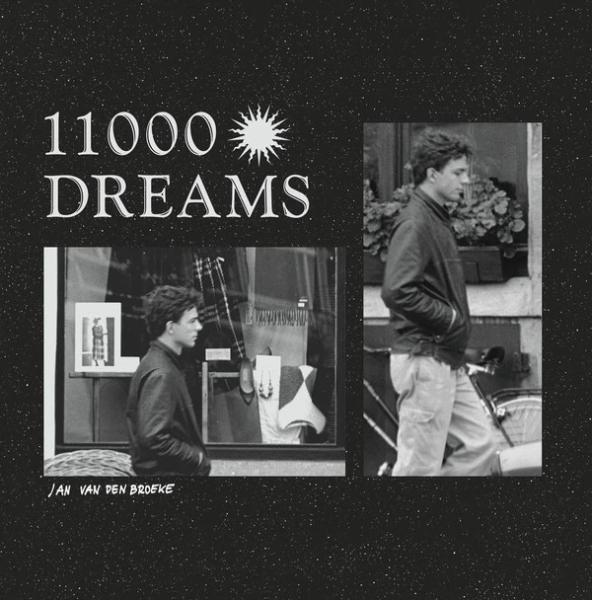 Jan Van den Broeke – 11000 Dreams (Vinyl LP)
