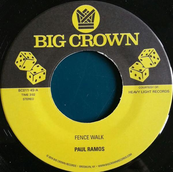 "Paul Ramos / Ulysses Crockett ‎– Fence Walk (Vinyl 7"")"