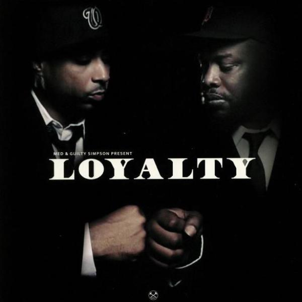 "MED & Guilty Simpson ‎– Loyalty EP (Vinyl 12"")"