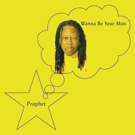 Prophet – Wanna Be Your Man (Vinyl LP)