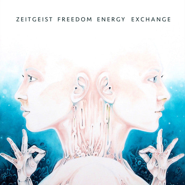 Zeitgeist Freedom Energy Exchange ‎– Zeitgeist Freedom Energy Exchange (Vinyl LP)