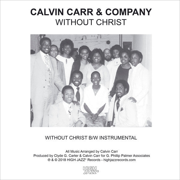 "Calvin Carr & Company – Without Christ (Vinyl 7"")"