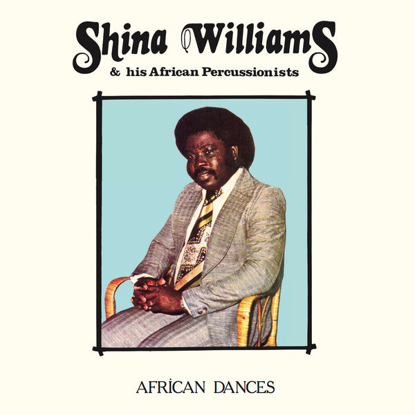 Shina Williams & His African Percussionists ‎– African Dances (Vinyl LP)