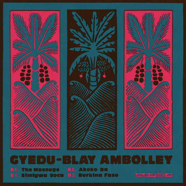 Gyedu-Blay Ambolley – The Message (Vinyl LP)