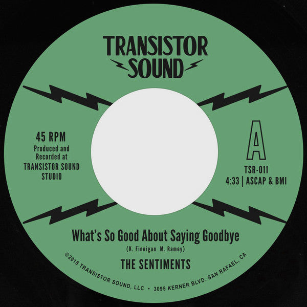 "The Sentiments ‎– What's So Good About Saying Goodbye (Vinyl 7"")"