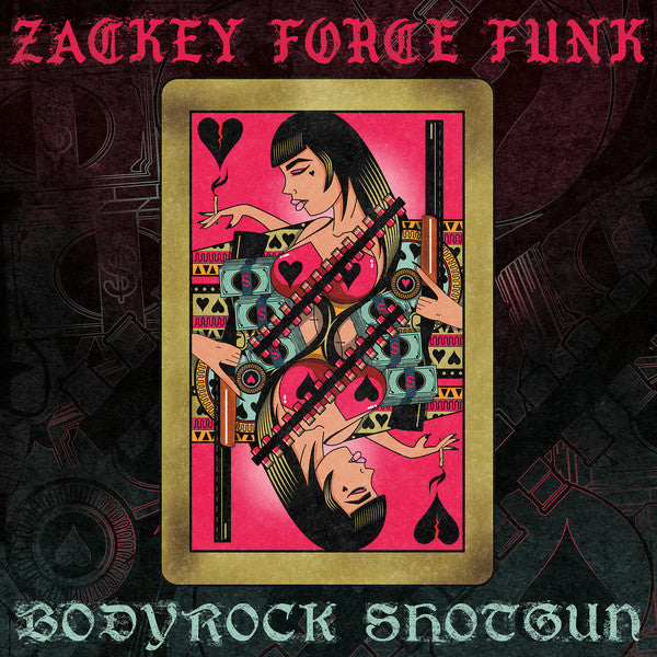 Zackey Force Funk – Bodyrock Shotgun (Vinyl LP)